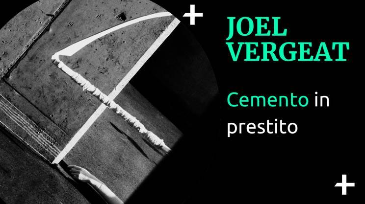 Joel Vergeat Architettura e cemento (s)