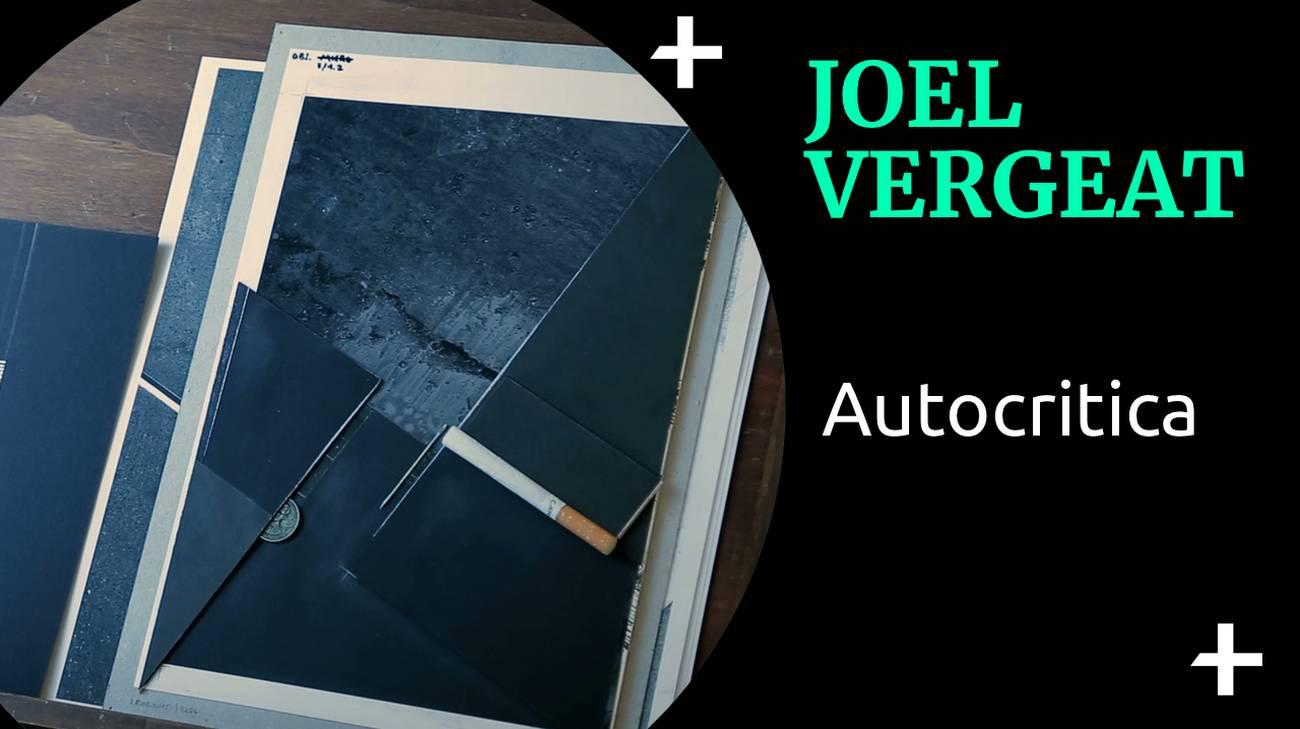 Joel Vergeat Autocritica (l)