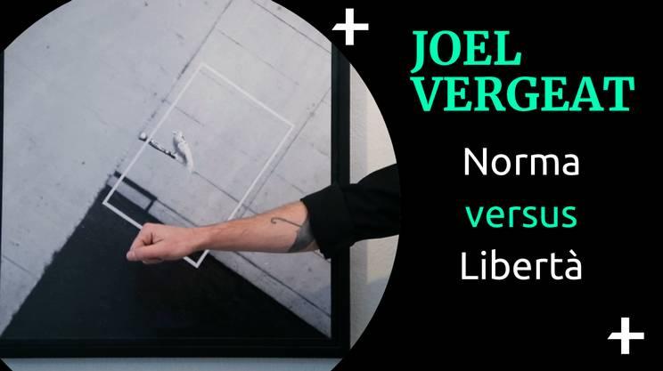 Joel Vergeat Norma Vs Libertà (s)