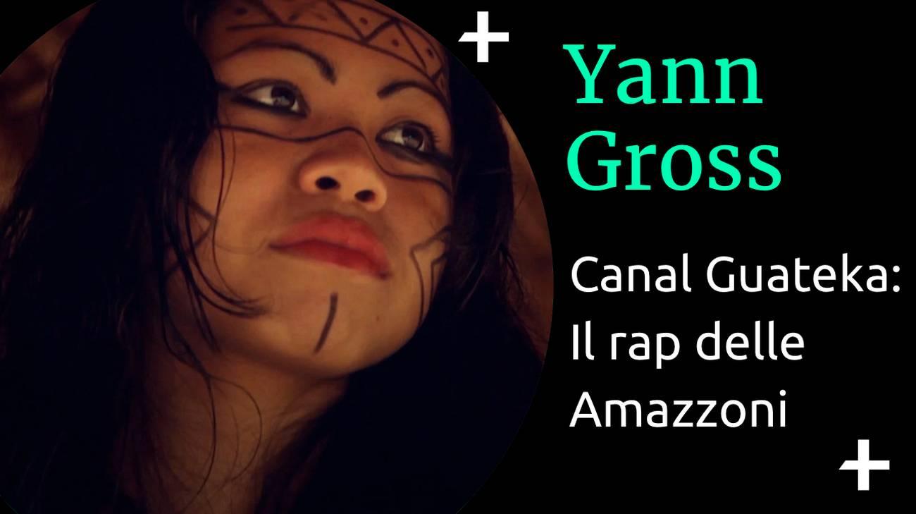 Yann Gross - Canal Guateka (l)