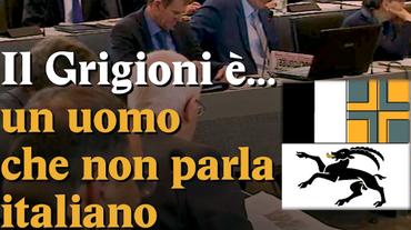 Il Grigioni è un uomo che non parla italiano