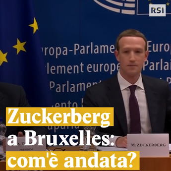 Zuckerberg a Bruxelles: com'è andata?