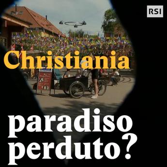 Christiania, paradiso perduto?