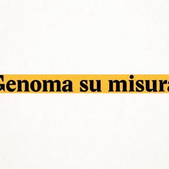 Genoma su misura