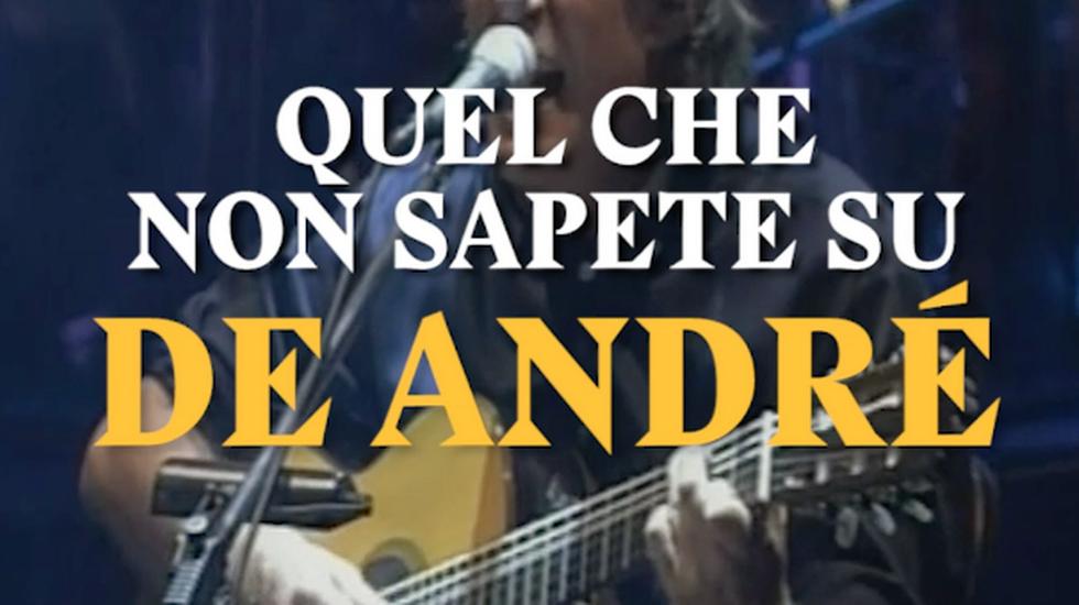 Quel che non sapete su De André