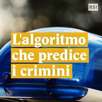 L'algoritmo che predice i crimini