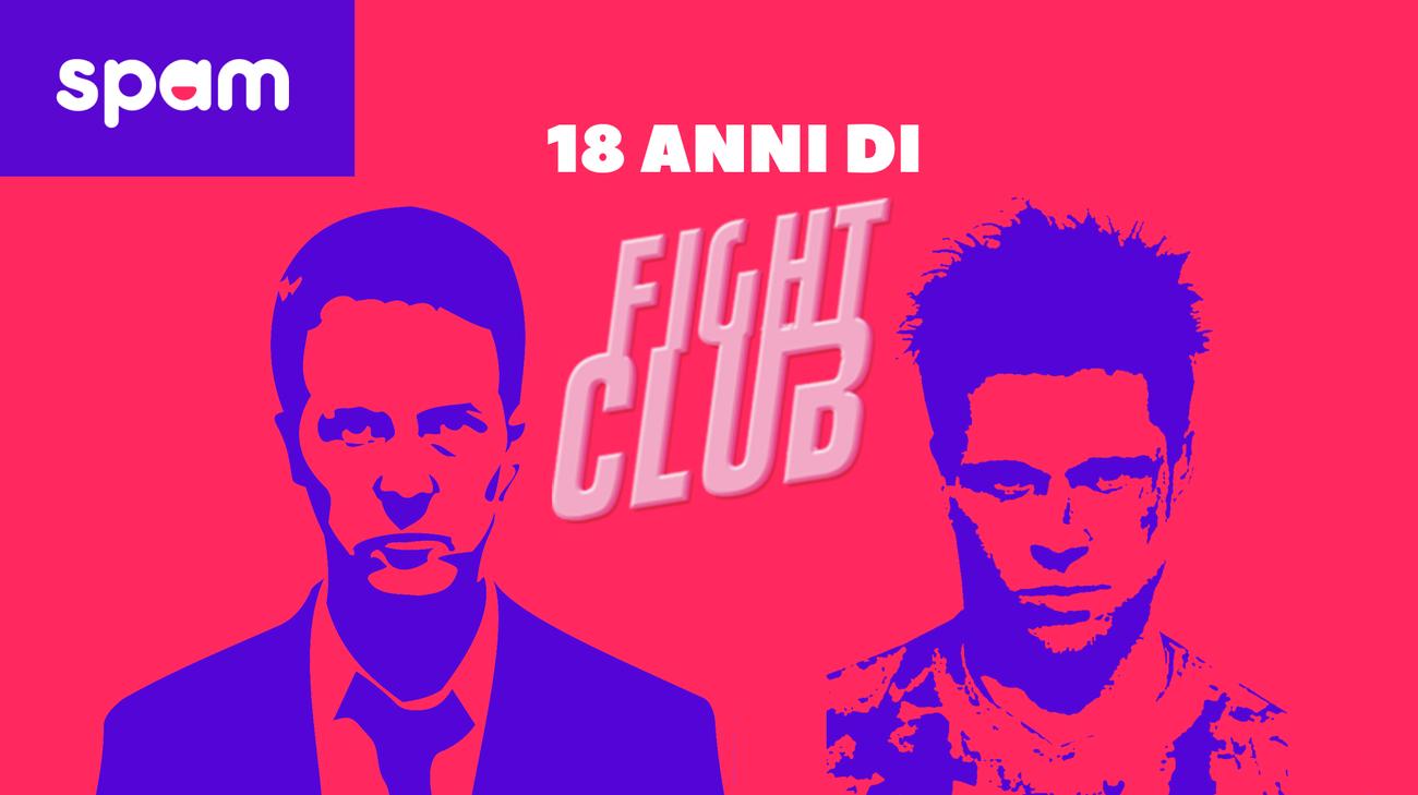 18 ANNI DI FIGHT CLUB (l)