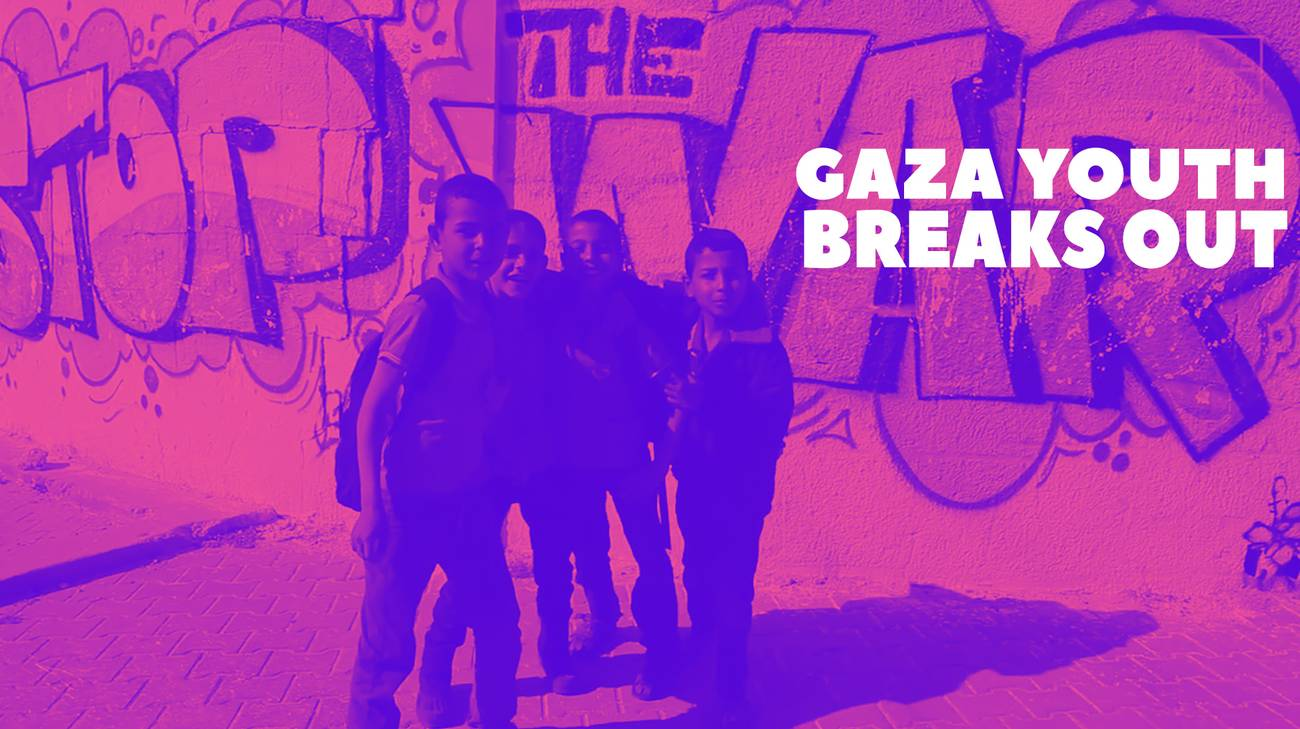 GAZA YOUTH BREAK OUT (l)