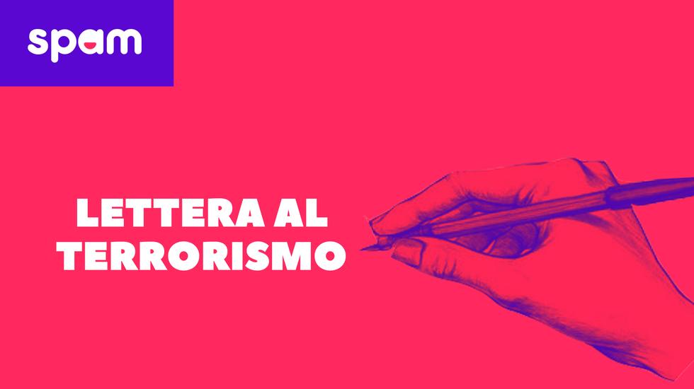 LETTERA LA TERRORISMO (m)