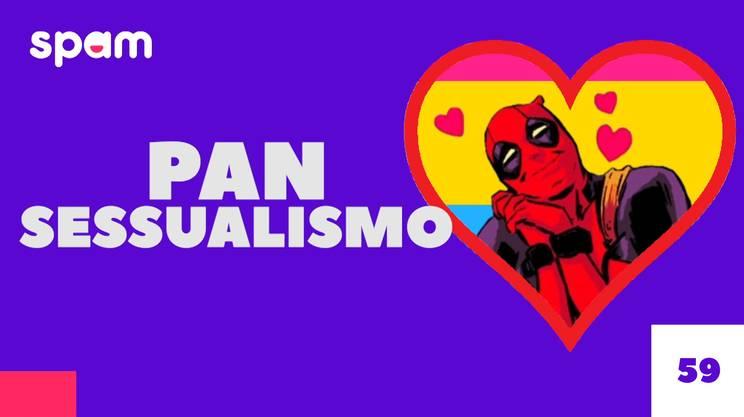 #SEXBOX PANSESSUALISMO? (s)