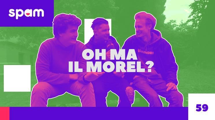OH MA IL MOREL? (s)