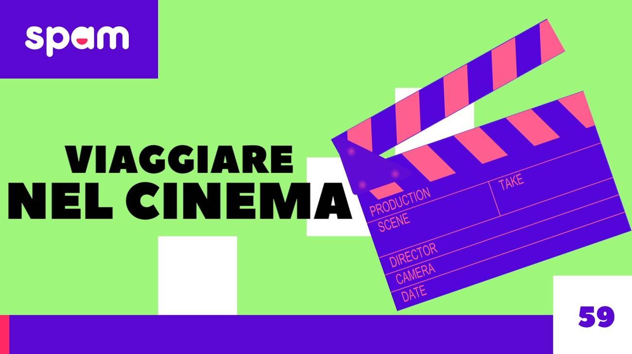 #SpamViaggi AL CINEMA (l)