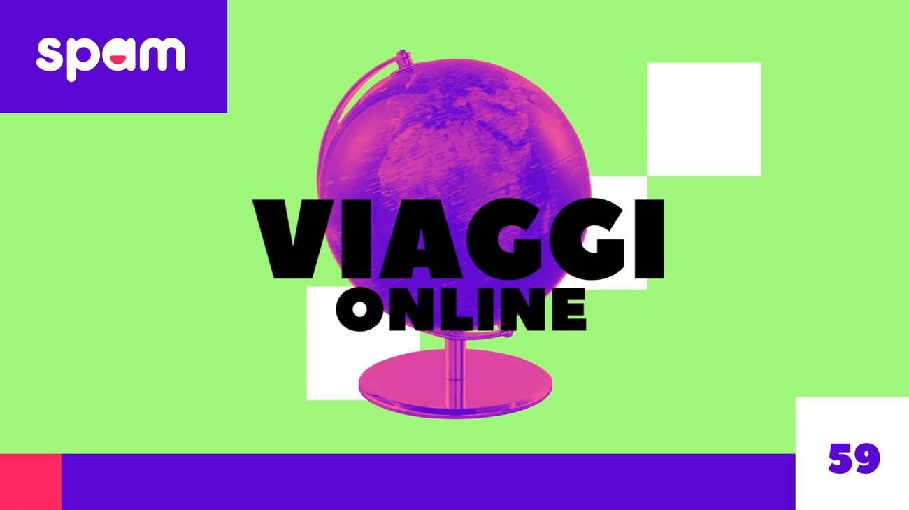 #SpamViaggi ONLINE (l)