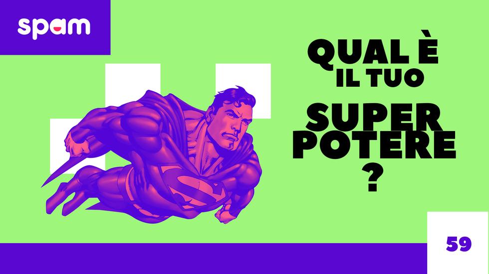 QUAL È IL TUO SUPER POTERE? (m)