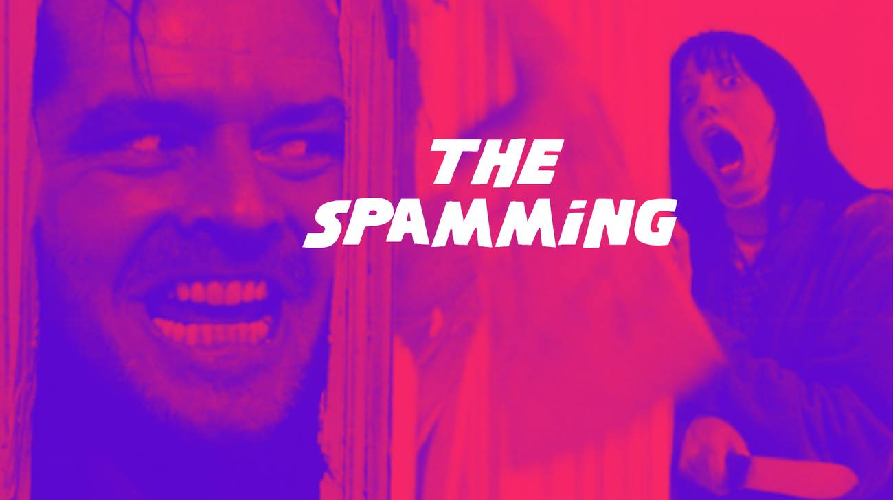 #movieofmylife THE SPAMMING (l)